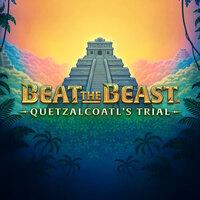 Beat the Beast: Quetzalcoatls Trial