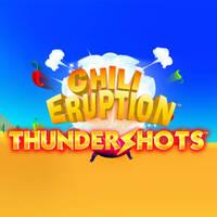 Chili Eruption Thunder Shots
