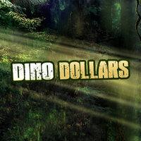 Dino Dollars