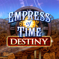 Empress of Time: Destiny