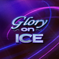 Glory On Ice