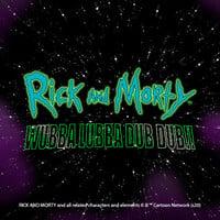 Rick And Morty: Wubba Lubba Dub