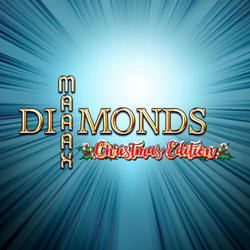 Maaax Diamonds Christmas Edition