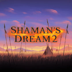 Shamans Dream 2