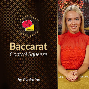 Baccarat Control Squeeze by Evolution