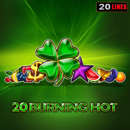 20 Burning Hot