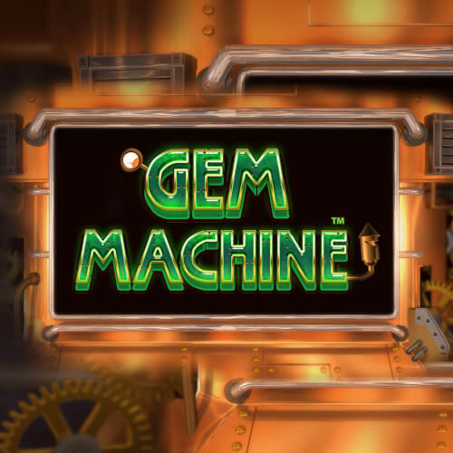 The Gem Machine